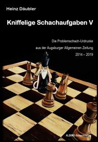Kniffelige Schachaufgaben V